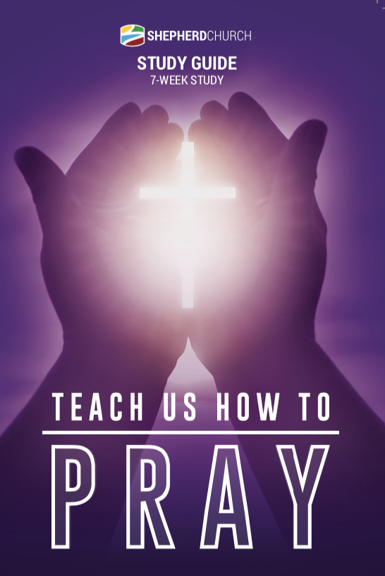 Teach Us How To Pray.png